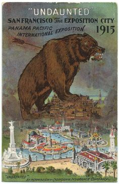 San Francisco, the Exposition City. Panama Pacific International Exposition, 1915.