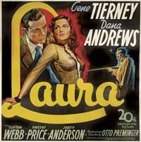 Laura (1944), starring Gene Tierney and Dana Andrews.