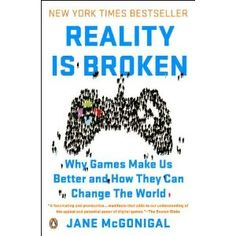 Reality Is Broken: Why Games Make Us Better and How They Can Change the World: Amazon.es: Jane McGonigal: Libros en idiomas extranjeros