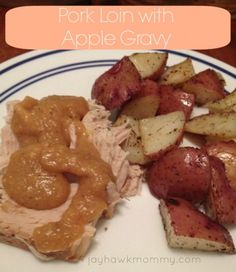 Pork Loin with Apple Gravy - Adventures of a Jayhawk Mommy