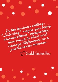 #Listening in the business context. #SukhSandhu #Business #Quote
