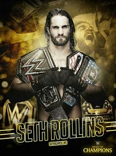 Seth Rollins The US Champion and WWE World Heavyweight Champion Wwe Seth Rollins, Seth Freakin Rollins, Wrestling Stars, Wrestling Wwe, Wwe Raw And Smackdown, Wwe Game, Best Wrestlers, Wwe World, Wwe Wallpapers