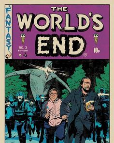 """Mondo Posters Reimagine Edgar Wright's """"Cornetto Trilogy"""" Films in the Style of EC Comics Artwork Ec Comics, Horror Comics, Creepy Comics, Horror Posters, The World's End Movie, Comic Book Style, Pop Culture Art, Best Kids Toys, Alternative Movie Posters"""