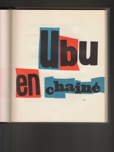 Ubu Roi by Alfred Jarry, Le Club français du livre, Vol. n° : 6. 1950.   Paper: Bouffant Alfa.   Printed by Paul Dupont, Paris.   Bound by Engel, Malakoff.     Designed by Pierre Faucheux.   Typeset in 14 and 24 pt. Plantin.