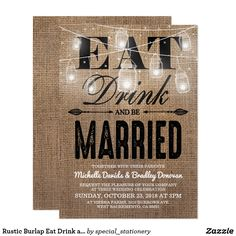 Rustic Burlap Eat Drink and be Married Wedding Card