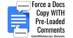 Control Alt Achieve: How to Force a Docs Copy WITH Pre-Loaded Comments to Help your Students Educational Websites, Educational Technology, Class Management, Classroom Management, Technology Websites, Force And Motion, Google Classroom, Classroom Ideas, Student Learning