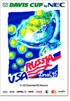 Davis Cup'1995 / Official poster of the International Tennis Tournament Davis Cup by NEC,1995 Moscow final Davis Cup'1995 / Официальный постер теннисного турнира Davis Cup by NEC. Финал 1995 г.