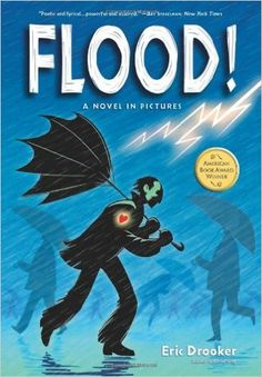 Flood! A Novel In Pictures: Amazon.co.uk: Eric Drooker: 9781593076764: Books