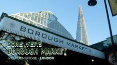 London Borough Market, Doris Visits a top London tourist spot