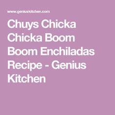 Chuys Chicka Chicka Boom Boom Enchiladas Recipe - Genius Kitchen