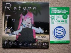 Younapi (ゆるめるモ) ~ return to my innocence single with a free Space shower screen wipe thing bizarrely.
