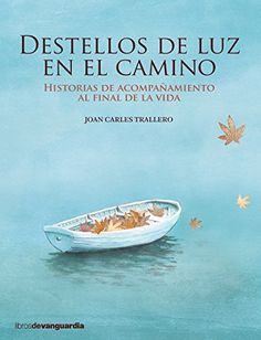 Destellos de luz en el camino. Historias de acompañamient... https://www.amazon.es/dp/B06XVWXPTW/ref=cm_sw_r_pi_dp_x_s6EEzb9TD9H39