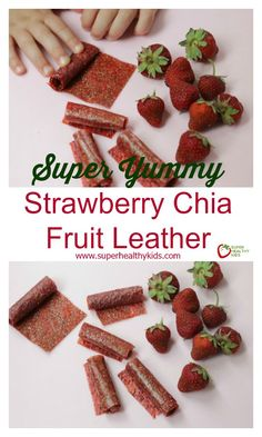 FOOD - Super Yummy Strawberry Chia Fruit Leather. This isn't your ordinary fruit leather! We added one super important ingredient to make sure kids were getting some essential fat and fiber! http://www.superhealthykids.com/super-yummy-strawberry-chia-fruit-leather/