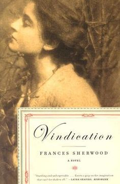 Vindication. By Frances Sherwood.  A fabulous read, it's a recreation of the life and times of Mary Wollstonecraft, author of A Vindication of the Rights of Woman and the mother of Mary Shelley.