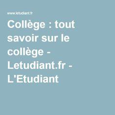 Collège : tout savoir sur le collège - Letudiant.fr - L'Etudiant