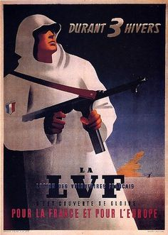 """French WW2 """"During 3 winters: For France and For Europe"""" Recruiting for the French SS Division."""