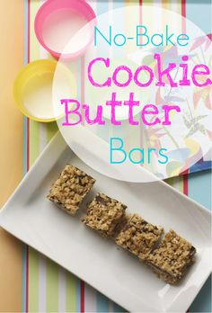 Mmm...is for Mommy: No-Bake Cookie Butter Bars
