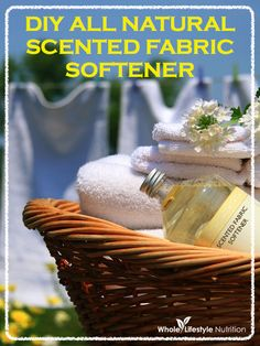DIY All Natural Scented Fabric Softener | WholeLifestyleNutrition.com