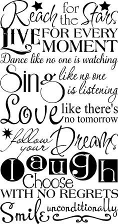 """""""Reach for the stars, Live for the moment, Dance like no one is watching, Sing like no one is listening, Love like there's no tomorrow, Follow your dreams, Laugh, Choose with no regrets, Smile Unconditionally"""" This design can be found in our Children - Girls Room wall decals section. This design will add a touch of whimsy to your child's room. It is easy to apply & remove when you want to change up your decor or need to move. A subway art reference quote was the inspiration for this vinyl…"""