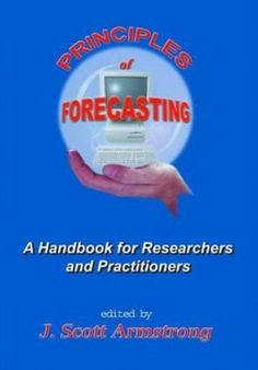 Principles of forecasting : a handbook for researchers and practitioners (PRINT VERSION). http://biblioteca.cepal.org/record=b1086895~S0*spi summarizes knowledge from experts and from empirical studies. It provides guidelines that can be applied in fields such as economics, sociology, and psychology.  It applies to problems such as those in finance,  marketing,  personnel and production. There are judgmental methods such as Delphi, role-playing, and intentions studies.