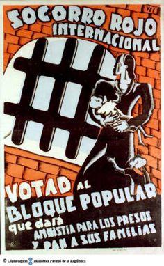 Votad al bloque popular que dará amnistía para los presos y pan a sus familias :: Cartells del Pavelló de la República (Universitat de Barcelona) Spanish War, Barcelona, Party Poster, Popular, Anonymous, Chile, War, Poster, Families
