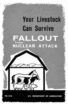 your livestock can survive fallout from nuclear attack