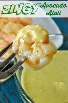 Recipe: Zingy Avocado Aioli with Sauteed Shrimp #TasteTheMiracle