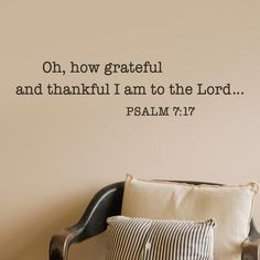 Oh, How Grateful and Thankful I Am to the Lord - Vinyl Wall Art