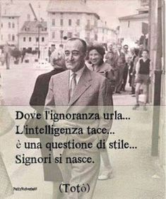 Gentleman we are born Italian Phrases, Italian Quotes, Beatiful People, Beautiful Mind, Cogito Ergo Sum, Words Quotes, Sayings, Good Motivation, Writers And Poets