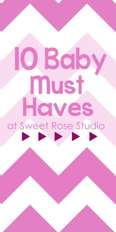 Baby Week: A Few of My Favorite Baby Things ... Who doesn't love babies?!?