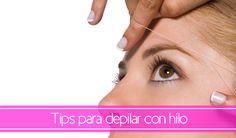 Tips para depilar con hilo