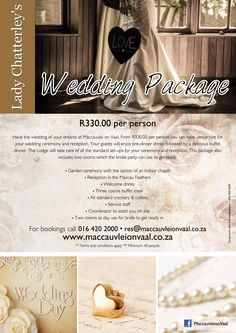 Lady Chatterley's Package at on Vaal. Special Promotion, Garden Wedding, Real Weddings, Wedding Reception, Dreaming Of You, Things To Do, Packaging, Drinks, Lady