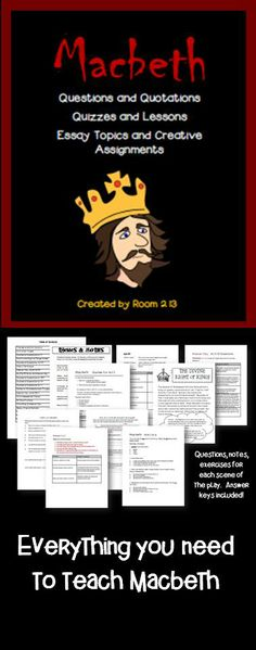 Everything you need to teach Macbeth: notes, questions, quotes, quizzes, assignments, essays, rubrics and answer keys!