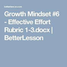 Growth Mindset #6 - Effective Effort Rubric 1-3.docx | BetterLesson