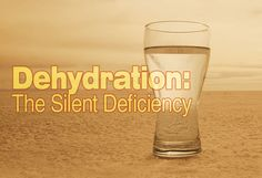 Dehydration is a serious problem. The side effects of being dehydrated involve numerous body systems and symptoms can range from mild to life threatening.