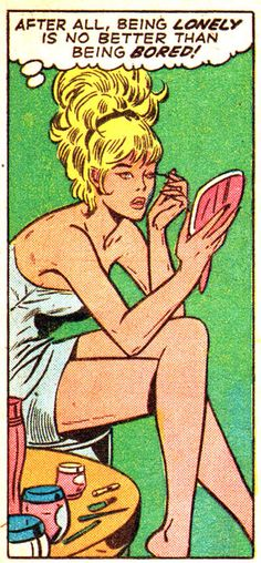 """Comic Girls Say.. """"After all..being lonely is no better then being bored! """" #Vintage #Comic #PopArt"""