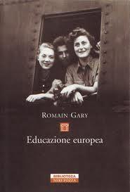 Romain Gary - Educazione Europea