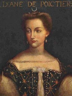 Diane de Poitiers: The alluring older mistress of French King Henry II, who preferred her to his wife