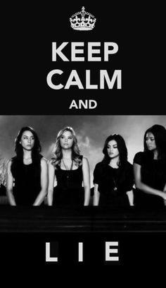 keep calm pretty little liars | keep calm, keep calm and, lie, pll, pretty ... - inspiring picture on ...