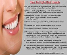 #‎Tips‬ to fight bad breath http://full-mouth-dental-implants.com/full_mouth_dental_imp…
