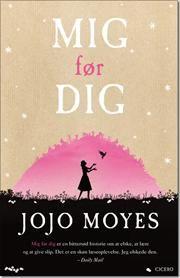 Mig før dig af Jojo Moyes, ISBN 9788763825399