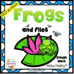 FREE! Make flies to feed the hungry frogs and put them on these adorable dough mats. Quantity concepts for speech therapy & math centers. Which frog has less? More? How many altogether? Minibook included. #speechsprouts