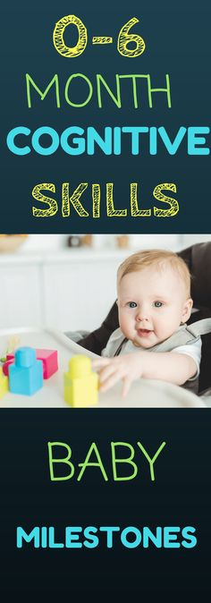 0-6 Month Cognitive Development: Would you like to know more about what cognitive skills look like and how to encourage cognitive milestones from 0-6 months? Use these simple ideas and strategies to encourage your baby's intellectual development.