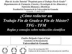 Cómo redactar un Traballo Fin de Grao ou Fin de Máster? Reglas e consellos sobre redacción científica. Titorial da Universidade de Granada  #tfg #tfm