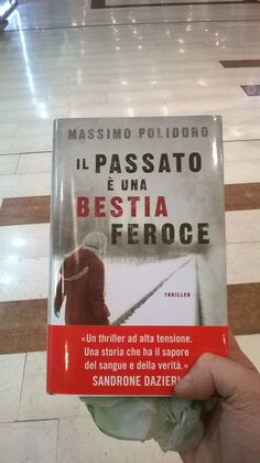 Anche Claudio desiderava tanto la sua copia cartacea... E ora non se la fa più scappare! http://www.massimopolidoro.com/il_passato_e_una_bestia_feroce/