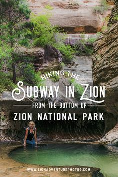 Hiking the Subway From the Bottom Up - Zion National Park, hiking inspiration, best hikes in Zion, adventure hikes, outdoor lover, #zionnationalpark, #adventure, #hikinginspiration, #hikesinzion