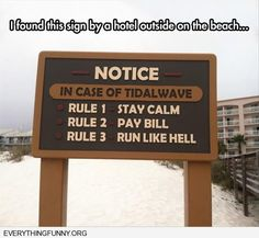 funny sign in case of tidal wave stay calm pay bill run like hell