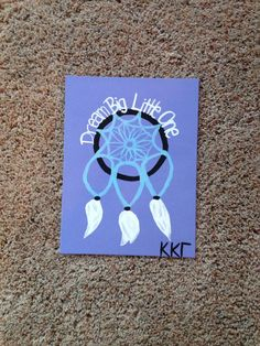 Big Little Sorority Craft- Kappa Kappa Gamma- Dream Big Little One by…
