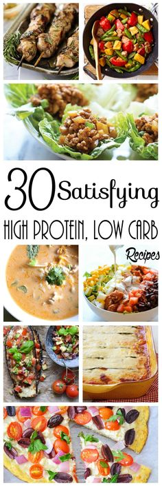 30 Satisfying High Protein, Low Carb Recipes