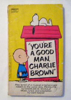 RARE 1970 You're A Good Man Charlie Brown Play Script Of A Musical Entertainment Book By Charles M. Schulz by parkledge on Etsy